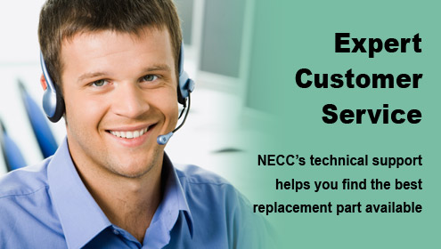 Expert Customer Service. NECC's technical support helps you find the best replacement part available.